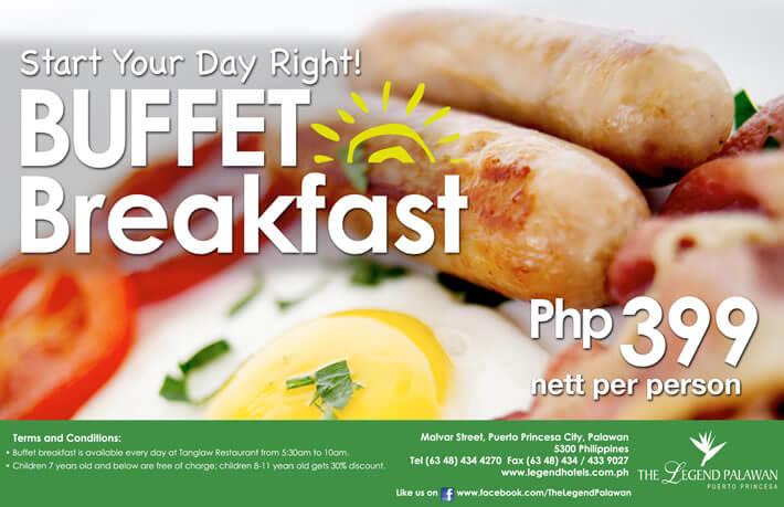 Buffet Breakfast Php 399 nett per person