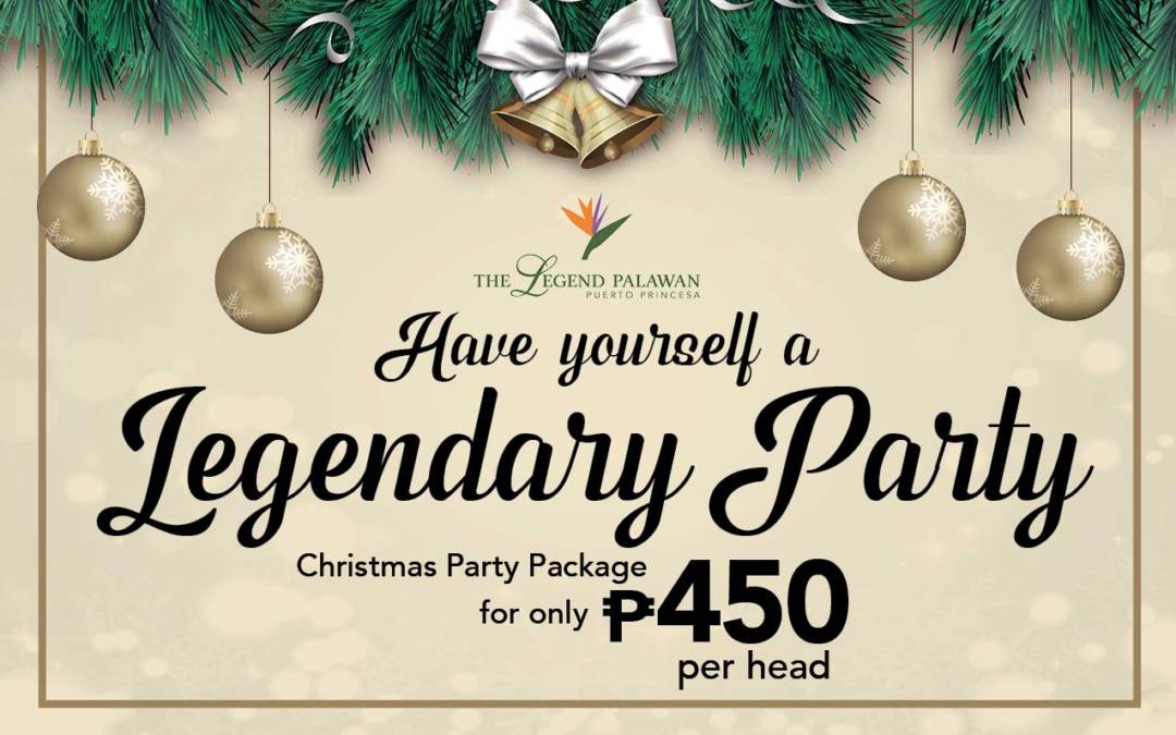 Have yourself a Legendary Party